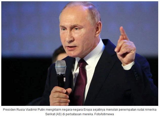 Putin Sebut Misil AS Tidak Diterima Di Eropa